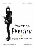 How To Be Parisian (eBook, ePUB)