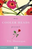 May Cooler Heads Prevail (eBook, ePUB)