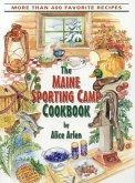 Maine Sporting Camp Cookbook (eBook, ePUB)