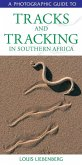 Photographic Guide to Tracks & Tracking in Southern Africa (eBook, PDF)