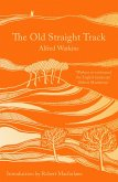 The Old Straight Track (eBook, ePUB)