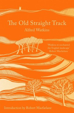 The Old Straight Track (eBook, ePUB) - Watkins, Alfred