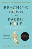 Reaching Down the Rabbit Hole (eBook, ePUB)