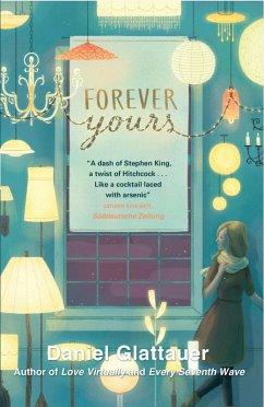 Forever Yours (eBook, ePUB) - Glattauer, Daniel
