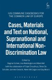 Cases, Materials and Text on National, Supranational and International Non-Discrimination Law (eBook, ePUB)