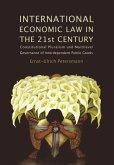 International Economic Law in the 21st Century (eBook, ePUB)