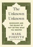 The Unknown Unknown (eBook, ePUB)