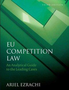 EU Competition Law (eBook, ePUB) - Ezrachi, Ariel