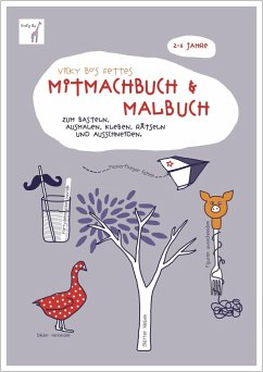 Vicky Bo's fettes Mitmachbuch & Malbuch. Ab 2 bis 6 Jahre - Bo, Vicky