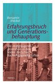 Erfahrungsbruch und Generationsbehauptung (eBook, PDF)