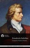 Delphi Complete Works of Friedrich Schiller (Illustrated) (eBook, ePUB)