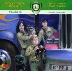 Pollution Police - Die kleinen Pfadfinder - Heisse Ladung, 1 Audio-CD