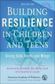 Building Resilience in Children and Teens (eBook, ePUB)