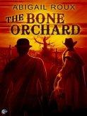 The Bone Orchard (eBook, ePUB)