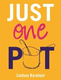 Just One Pot (eBook, ePUB)