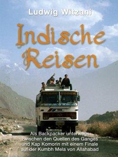 Indische Reisen (eBook, ePUB) - Witzani, Ludwig