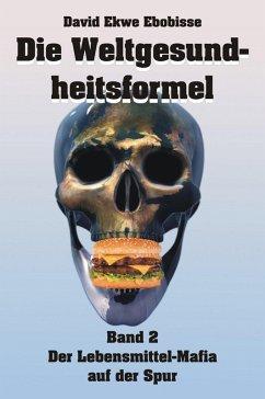 Die Weltgesundheitsformel 2 (eBook, ePUB)