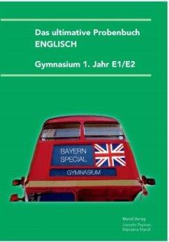 Das ultimative Probenbuch Gymnasium Englisch 1....