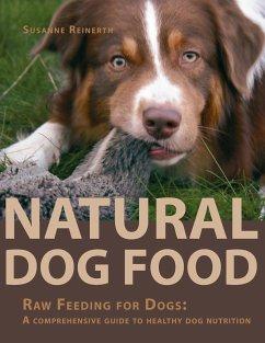 Natural Dog Food - Reinerth, Susanne