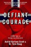 Defiant Courage (eBook, ePUB)