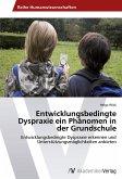 Entwicklungsbedingte Dyspraxie ein Phänomen in der Grundschule