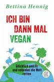 Ich bin dann mal vegan (eBook, ePUB)