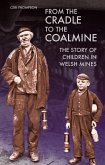 From the Cradle to the Coalmine (eBook, ePUB)
