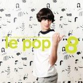 Le Pop 8 (2lp+Mp3)