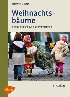 Weihnachtsbäume (eBook, ePUB) - Maurer, Heinrich