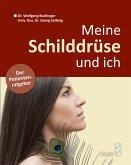 Meine Schilddrüse und ich (eBook, PDF)