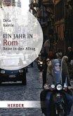 Ein Jahr in Rom (eBook, ePUB)