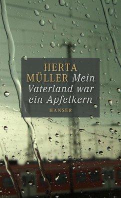 Mein Vaterland war ein Apfelkern (eBook, ePUB) - Müller, Herta