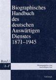 Biographisches Handbuch des deutschen Auswärtigen Dienstes 1871-1945, 5 Bde.
