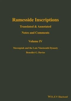 Ramesside Inscriptions, Merenptah and the Late Nineteenth Dynasty: Translated and Annotated, Notes and Comments - Davies, Benedict G.