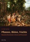 Pflanzen, Blüten, Früchte (eBook, PDF)