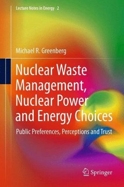 Nuclear Waste Management, Nuclear Power, and Energy Choices - Greenberg, Michael
