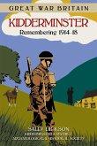 Great War Britain Kidderminster: Remembering 1914-18 (eBook, ePUB)