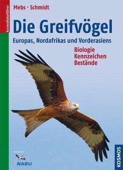 Die Greifvögel Europas, Nordafrikas, Vorderasiens (eBook, PDF) - Mebs, Theodor; Schmidt, Daniel