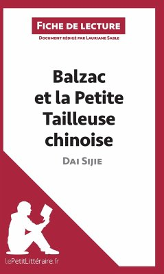 Balzac et la Petite Tailleuse chinoise de Dai Sijie (Analyse de l'oeuvre) - Sable, Lauriane; Balthasar, Florence; lePetitLitteraire