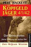 Die Entrechteten & Seine Währung war heißes Blei / Der Kopfgeldjäger Bd.41+42 (eBook, ePUB)