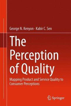 The Perception of Quality - Kenyon, George N.;Sen, Kabir C.