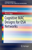 Cognitive MAC Designs for OSA Networks