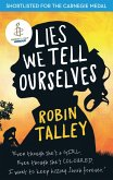 Lies We Tell Ourselves: Shortlisted for the 2016 Carnegie Medal (eBook, ePUB)