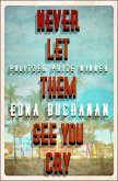 Never Let Them See You Cry (eBook, ePUB)