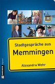 Stadtgespräche aus Memmingen (eBook, PDF)