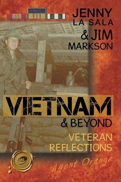 Vietnam & Beyond - La Sala, Jenny; Markson, Jim