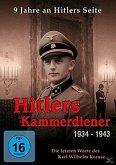Hitlers Kammerdiener 1934-1943: Die letzten Worte des Karl Wilhelm Krause