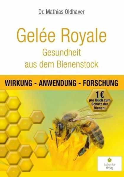 gel e royale gesundheit aus dem bienenstock von mathias oldhaver buch b. Black Bedroom Furniture Sets. Home Design Ideas