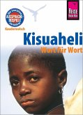 Kisuaheli - Wort für Wort (für Tansania, Kenia und Uganda)