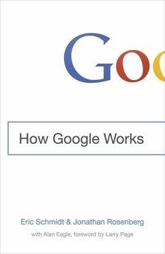 How Google Works - Schmidt, Eric; Rosenberg, Jonathan B.